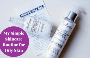 My Simple Skincare Routine