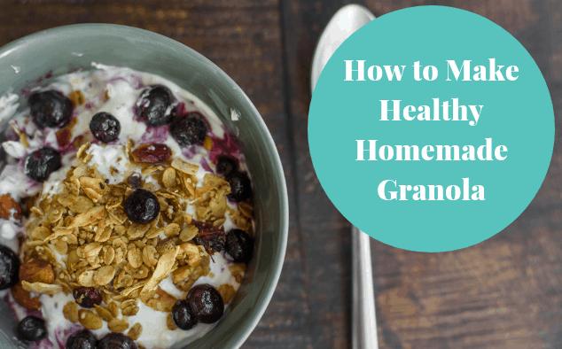 How to Make Healthy Homemade Granola