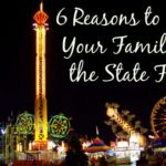6 Reasons to Take Your Family to the State Fair