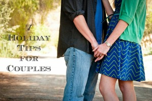 7 Holiday Tips for Couples