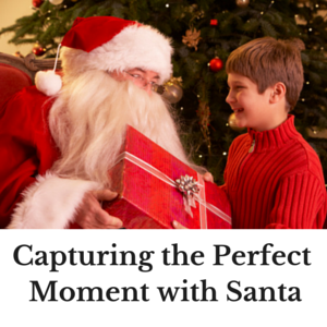Capturing the Perfect Moment with Santa