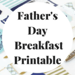 Father's Day Breakfast Printable