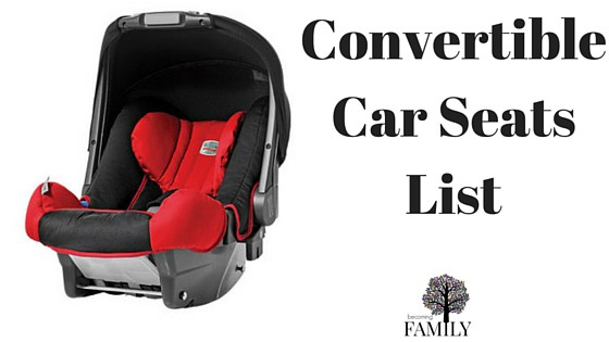 Convertible Car Seat List