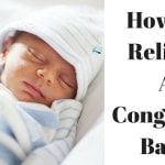 How To Relieve A Congested Baby