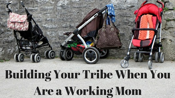 Building Your Mom Tribe