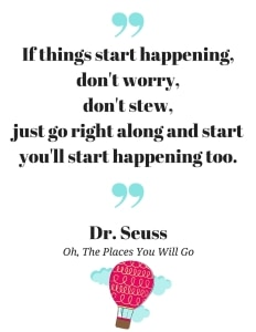 Dr. Seuss quotes Oh, The Places You Will Go