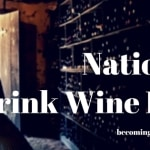 Celebrate National Drink Wine Day
