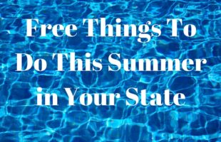 Free Things To Do This Summer in Your State