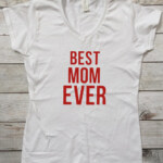 Best Mom Ever tee