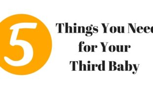 Five Things You Need for Your Third Baby
