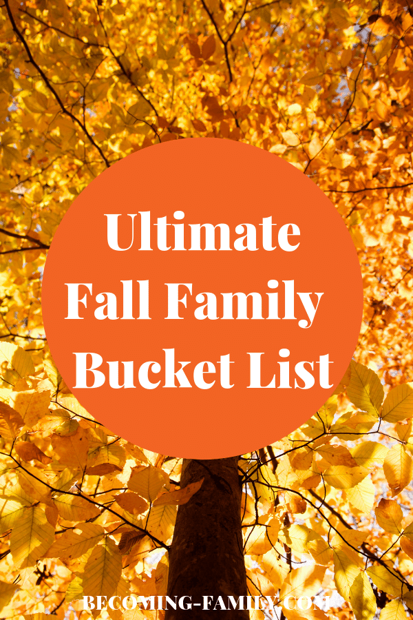 Ultimate Fall Family Bucket List