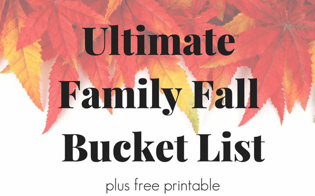 Be inspired this Fall with this family fall bucket list.