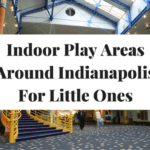 Indoor Play Areas Around Indianapolis For Little Ones
