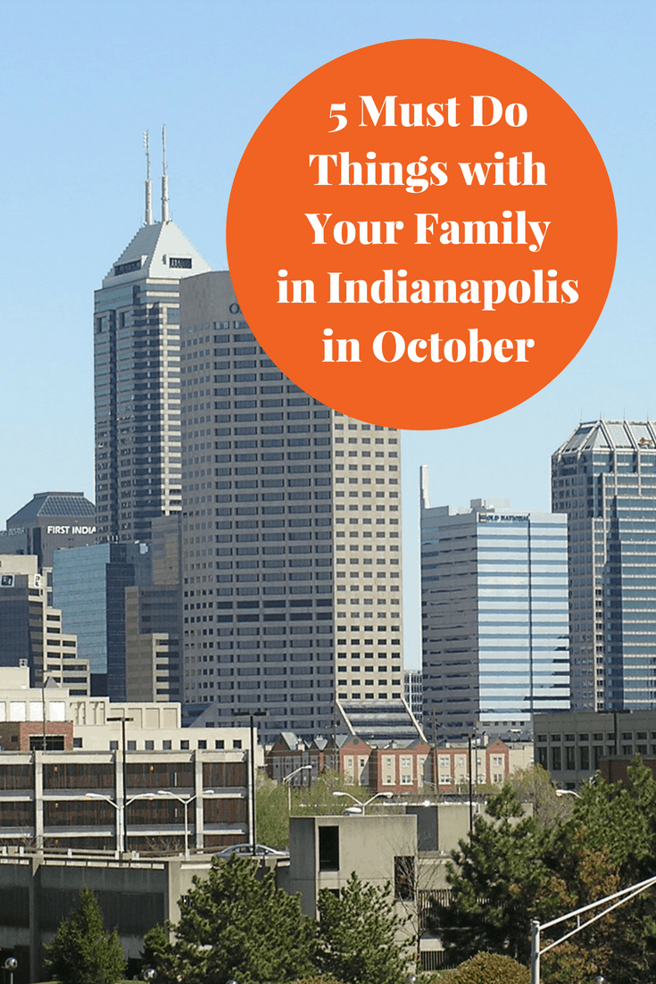 Looking for something to do with the family in October in Indianapolis, here's the 5 Indianapolis Family Things to Do in October
