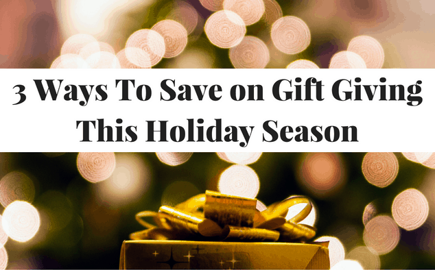 It's easy to spend spend spend during the holiday season. Here are 3 ways to save money on gift giving when it comes to holiday season.