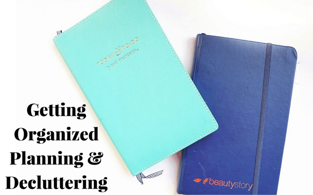Getting Organized This Year – Planning and Decluttering