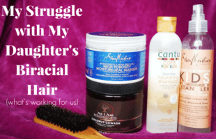 My Struggle with My Daughter's Biracial Hair and what tips and products are working for us.