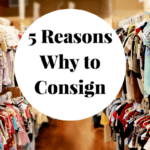 5 Reasons Why to Consign