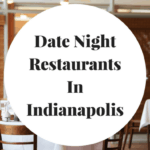 Great Date Night Restaurants In Indianapolis