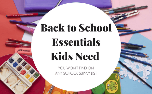 Back to School Essentials Kids Need for an Amazing Year