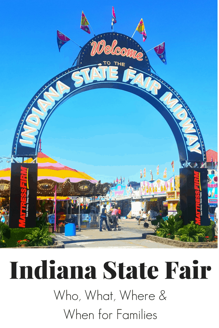 Indiana State Fair - When, What , Where for families