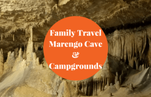 Family Travel – Marengo Cave & Camping