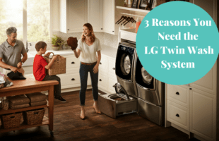 3 Reasons You Need the BestBuy LG Twin Wash