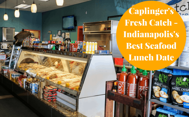 Caplinger's Fresh Catch – Indianapolis's Best Seafood Lunch Date