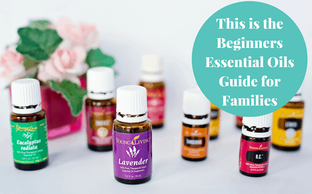 This is the Beginners Essential Oils Guide for Families