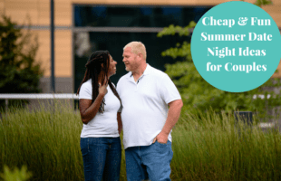Cheap & Fun Summer Date Night Ideas for Couples