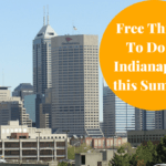 Free Things to do in Indianapolis this Summer