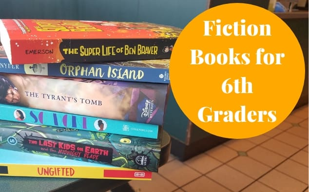 Here are the Fiction Books for 6th Graders