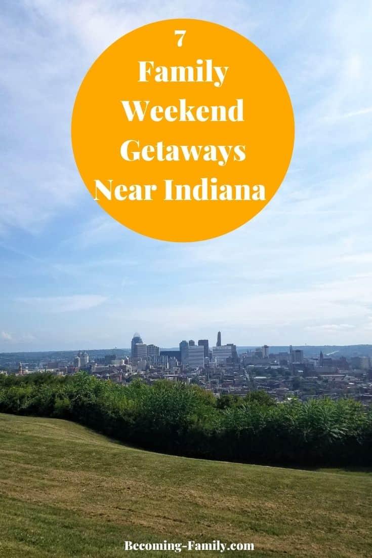 Weekend Getaways Near Indiana
