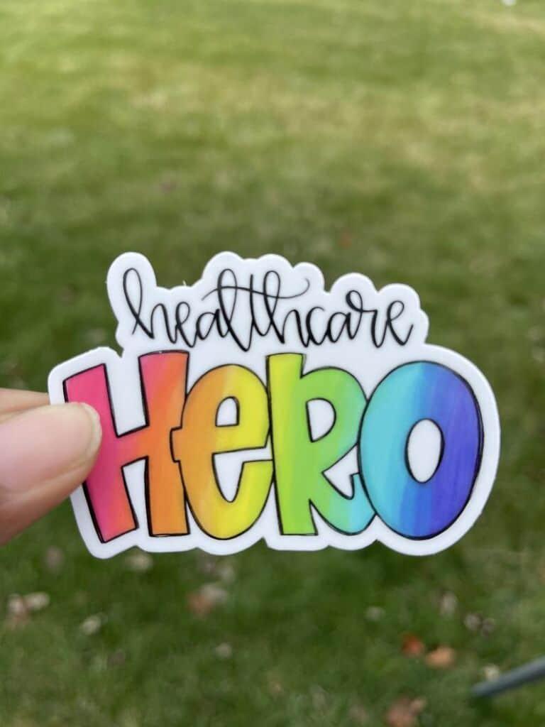 Healthcare Hero Sticker