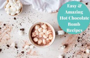 Easy & Amazing Hot Chocolate Bomb Recipes
